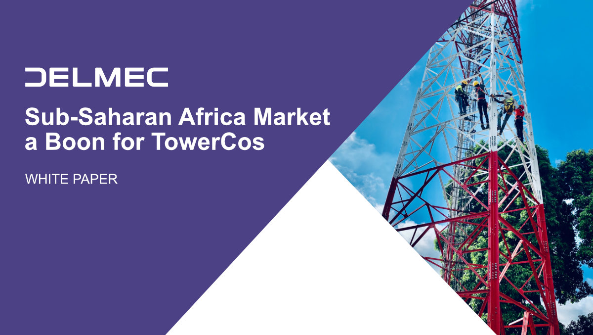 White Paper: Sub-Saharan Africa Market a Boon for TowerCos