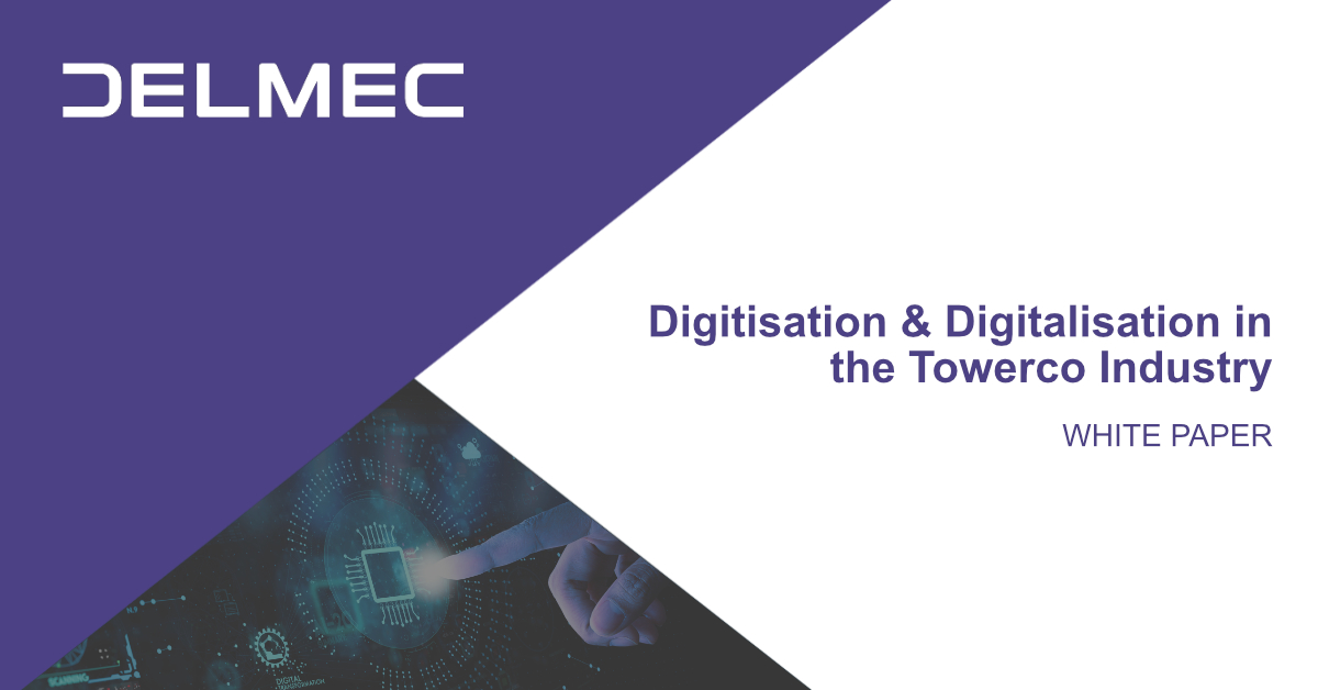 White Paper: Digitisation & Digitalisation in the Towerco Industry