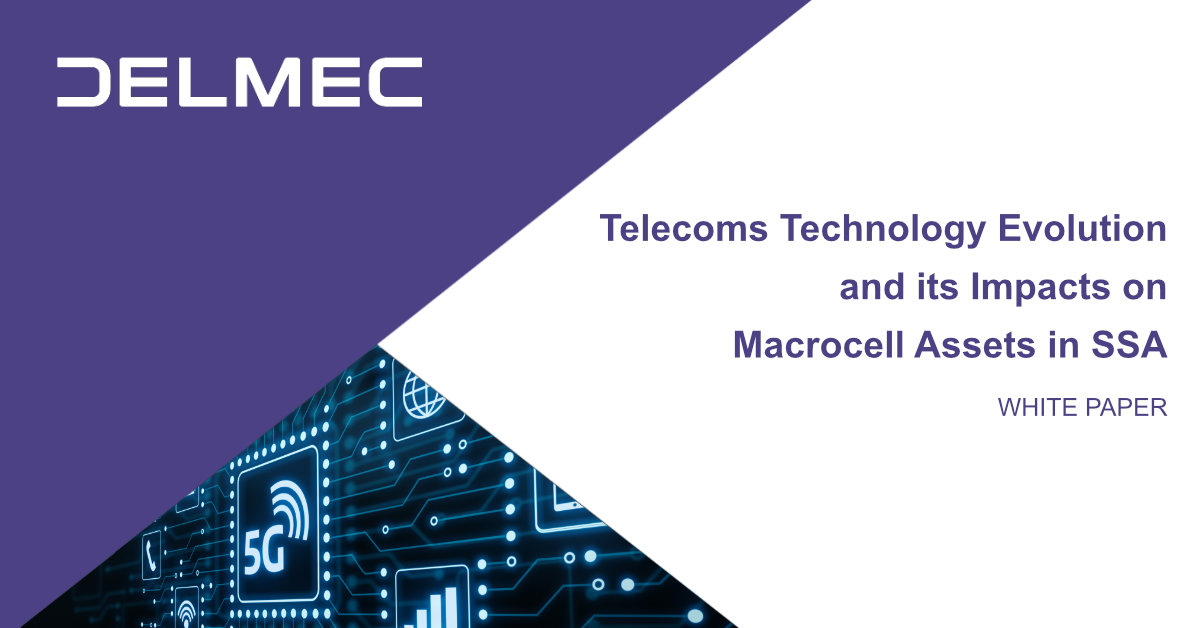 White Paper: Telecoms Technology Evolution and its Impacts on Macrocell Assets in SSA